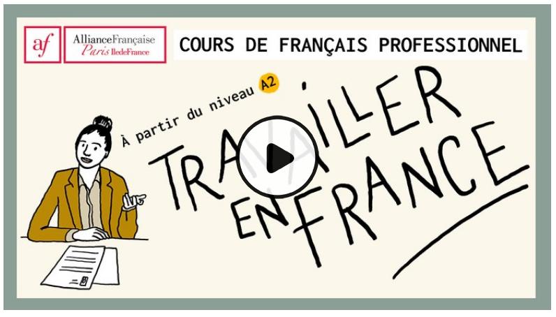 Français des affaires : intégrer le mooc «Travailler en France A2-B1» à soncours
